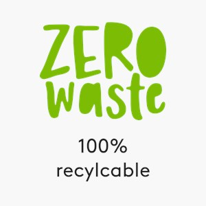 Zero Waste - 100% recyclable